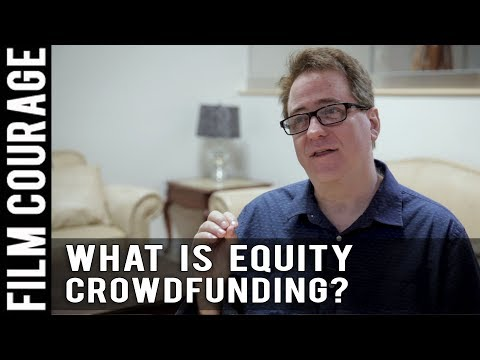 Is There Equity Crowdfunding For Filmmaking? by David Willis
