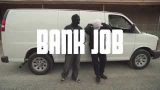 Real Life Click - Bank Job (Official Music Video)