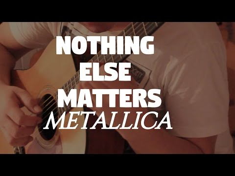 """Metallica """"Nothing Else Matters"""" on Fingerstyle by Fabio Lima"""