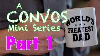 Repeat youtube video Convos Mini Series - PART 1 -