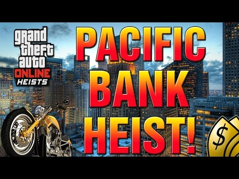 GTA 5 Online Heist - Xbox One First Person DEADLY Pacific Bank Heist Gameplay! (GTA V Heist)