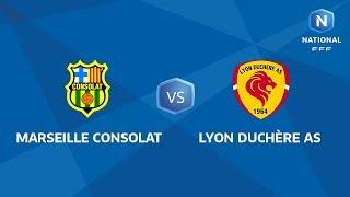 Marseille Consolat vs Lyon la Duchère full match