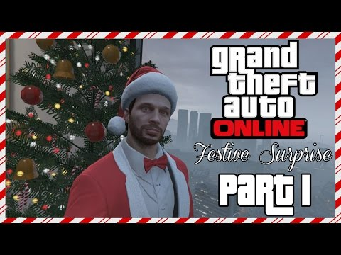 Grand Theft Auto Online - Festive Surprise - Let's Play - Part 1 -
