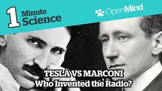 Who Invented Radio? Marconi VS Tesla | OpenMind