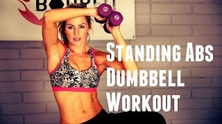 12 Minute Standing Abs with Dumbbell Workout