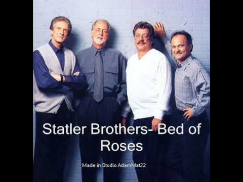 Statler Brothers Bed of Roses
