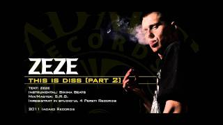 Zeze - This Is Diss [Part 2]