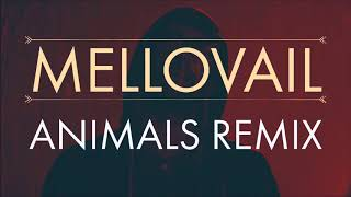maroon-5---animals-mellovail-remix