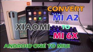 Cara Convert Mi A2 Menjadi Mi 6x Install Xiaomi Eu Miui 10 Di Mi A2