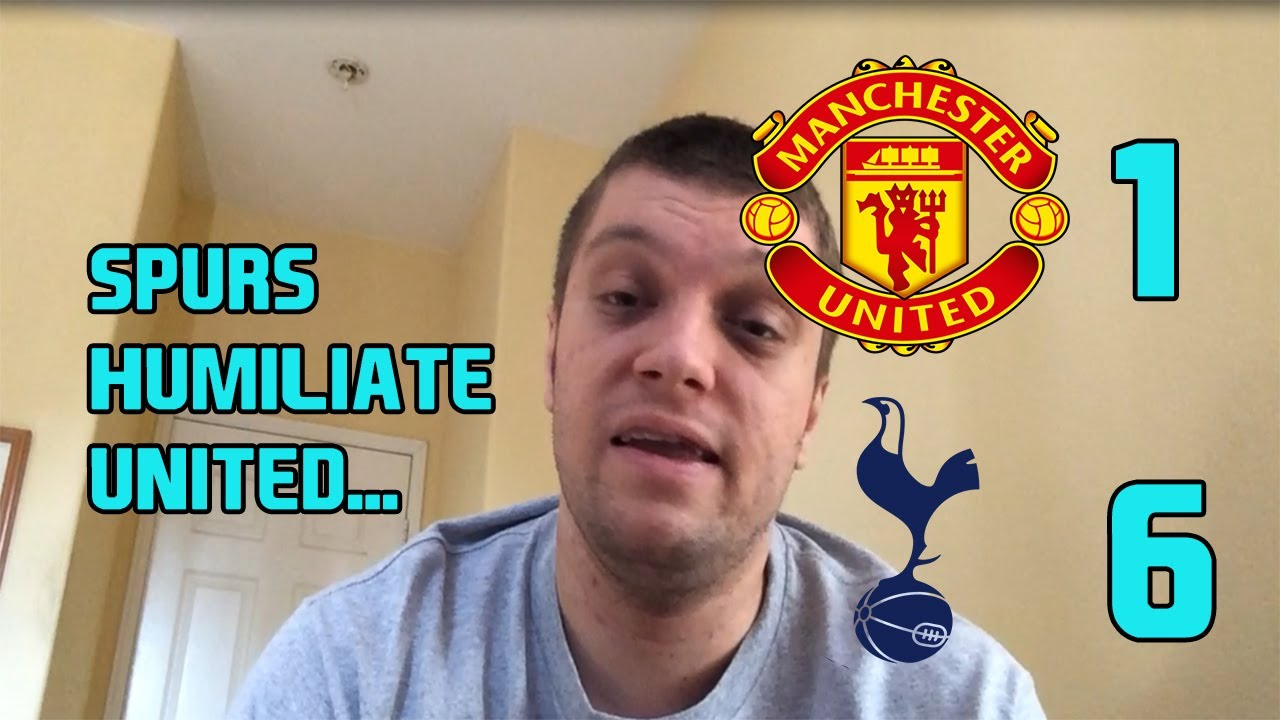 Manchester United 1 6 Tottenham 2020 2021 Premier League Reaction Spurs Embarrass United Youtube