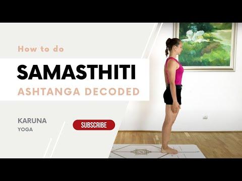 How to do Samasthiti (Equal Standing) | Ashtanga Yoga Tutorial | Karuna Yoga
