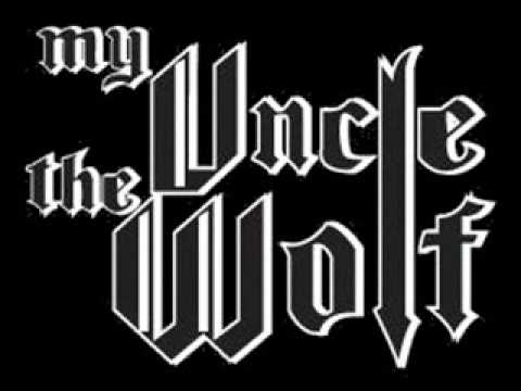 My Uncle The Wolf - The Same As Fire