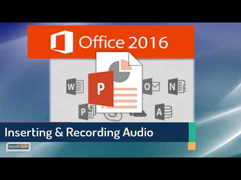 PowerPoint 2016: Inserting Sound and Audio Recordings in Slides