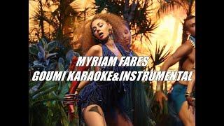 Myriam Fares - Goumi Karaoke