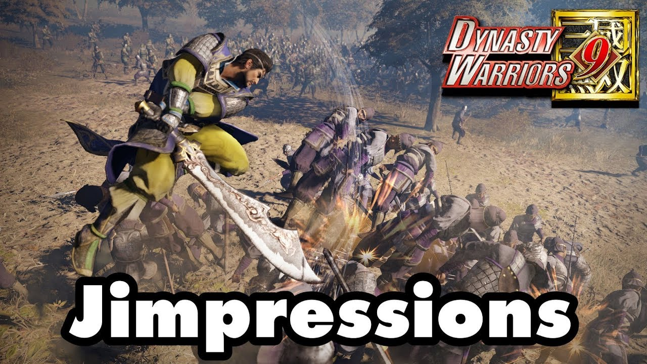 Dynasty Warriors 9 – The Worst Dynasty Warriors Game Ever Made (Jimpressions)