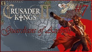 Crusader Kings 2 Guardians of Azeroth. Кровавый парус #7