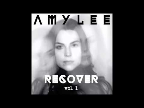 Amy Lee - Recover, Vol. 1 (Full Album)