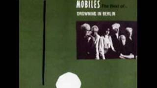 Mobiles - Drowning In Berlin
