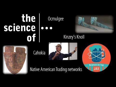 From Jacksonville To Cahokia...  Archaeology Unearths Native American Trading Networks