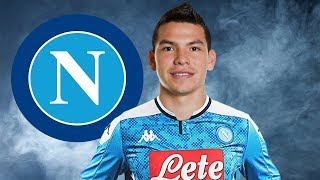 Hirving Lozano ● Welcome to Napoli 2019 ● Skills & Goals 🔵