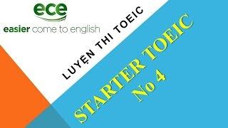 Luyện thi TOEIC - Starter - Unit 4