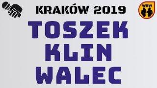 TOSZEK vs KLIN vs WALEC WBW2K19 Kraków (baraż) Freestyle Battle