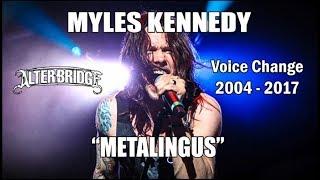 """Myles Kennedy - """"Metalingus"""" Voice Change 2004 - 2017 (Alter Bridge)"""