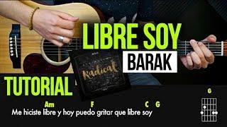 """LIBRE SOY"" Barak Ft. Alex Campos - TUTORIAL | ACORDES | RASGUEO"