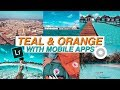 TEAL & ORANGE tone with Mobile Apps // Color Grading (Lightroom & Vsco)
