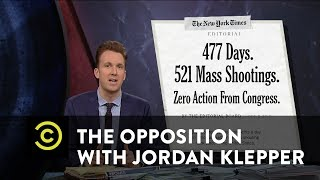 The Opposition w/ Jordan Klepper - Running Away from the Gun Control Debate