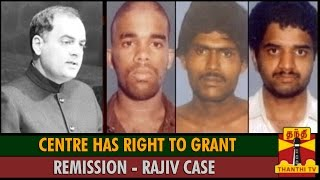 Rajiv Gandhi Assassination Case : Centre has Right to Grant Remission spl hot tamil video news 02-12-2015