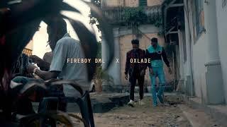 FIREBOY DML X OXLADE -SING