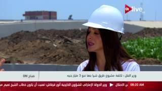 وزير النقل: 3.2 مليار جنيه تكلفة مشروع طريق شبرا - بنها الحر.. فيديو