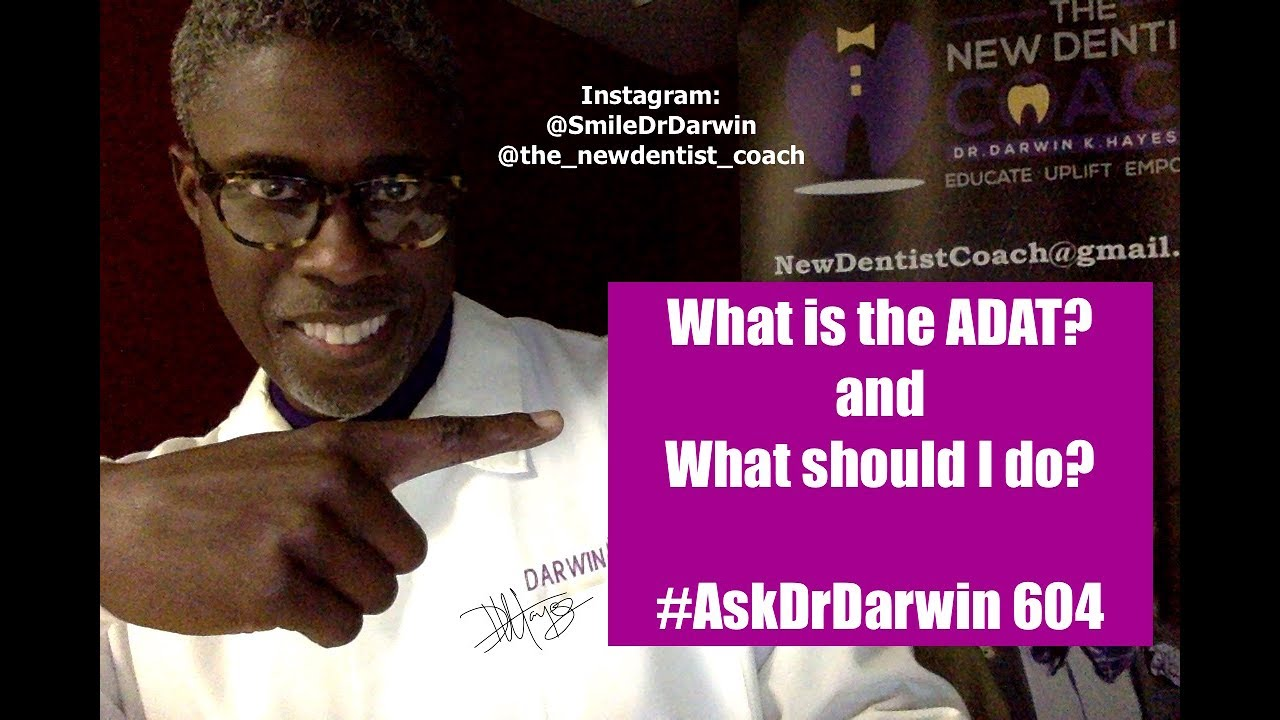 What about the ADAT? What should I do? | #AskDrDarwin 604 | DrDarwin Hayes  DDS