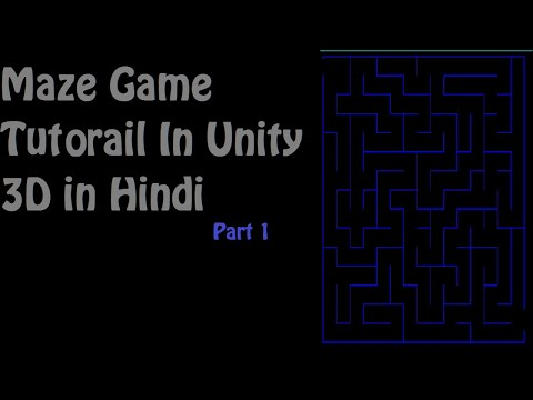 Maze Game Tutorial in Unity 3D [PART-1] thumbnail