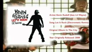 Kevin Rudolf - Let It Rock (Electromatic Remix)