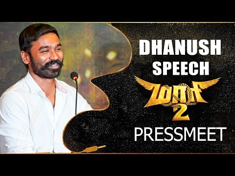 MAARI 2 - Dhanush Full Speech at Pressmeet | Yuvan Shankar Raja | Sai Pallavi