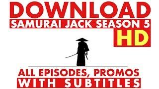 DOWNLOAD Samurai Jack Season 5 - with Subtitles [HD]