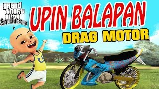 Download Video Upin ipin balapan Drag motor , Dapet 50 juta GTA Lucu MP3 3GP MP4
