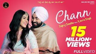 CHANN (Full Video) Jugraj Sandhu | Guri | Latest Punjabi Songs 2020 | New Songs 2020 | Malwa Records