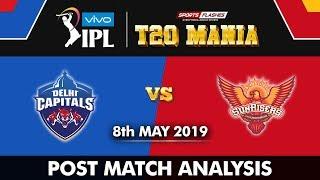 Delhi Capitals vs Sunrisers Hyderabad Post Match Analysis   IPL2019