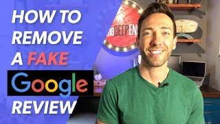 Remove a Fake Google Review