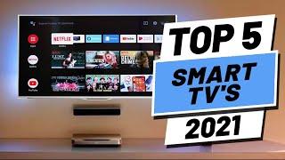 Top 5 Best Smart TV's [2021]