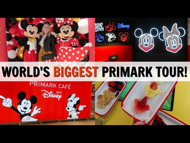 WORLD'S BIGGEST PRIMARK & DISNEY CAFÉ TOUR!