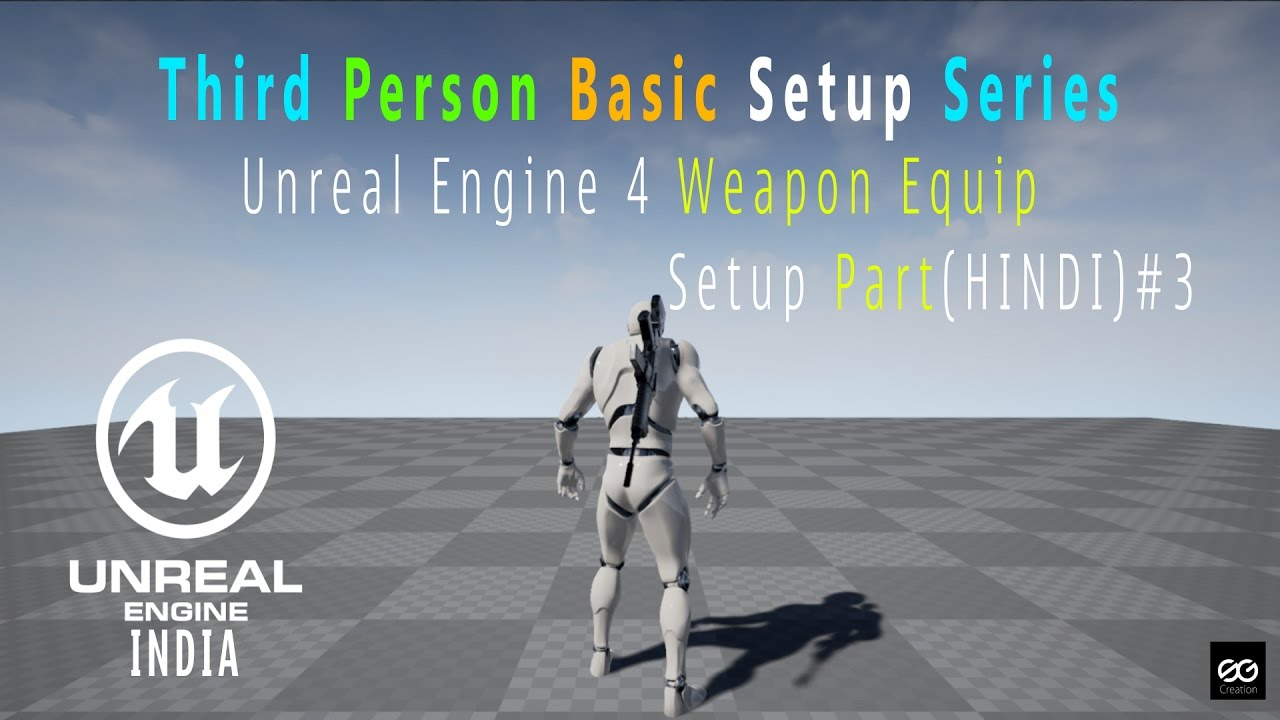 🎮 Unreal Engine TPS Weapon Equip Setup Part 3(HINDI)