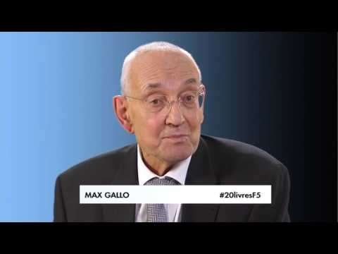 Max Gallo - Le livre qui a changé ma vie