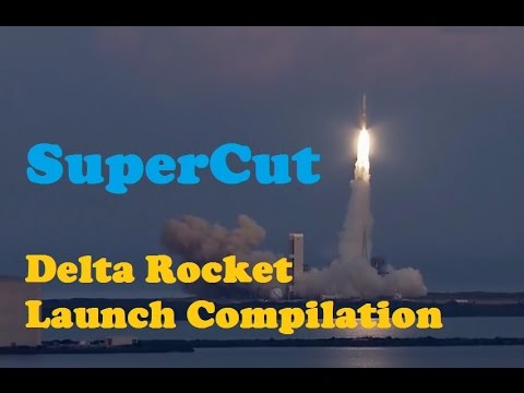 Delta Rocket Launch Compilation (SuperCut) | Go To Space