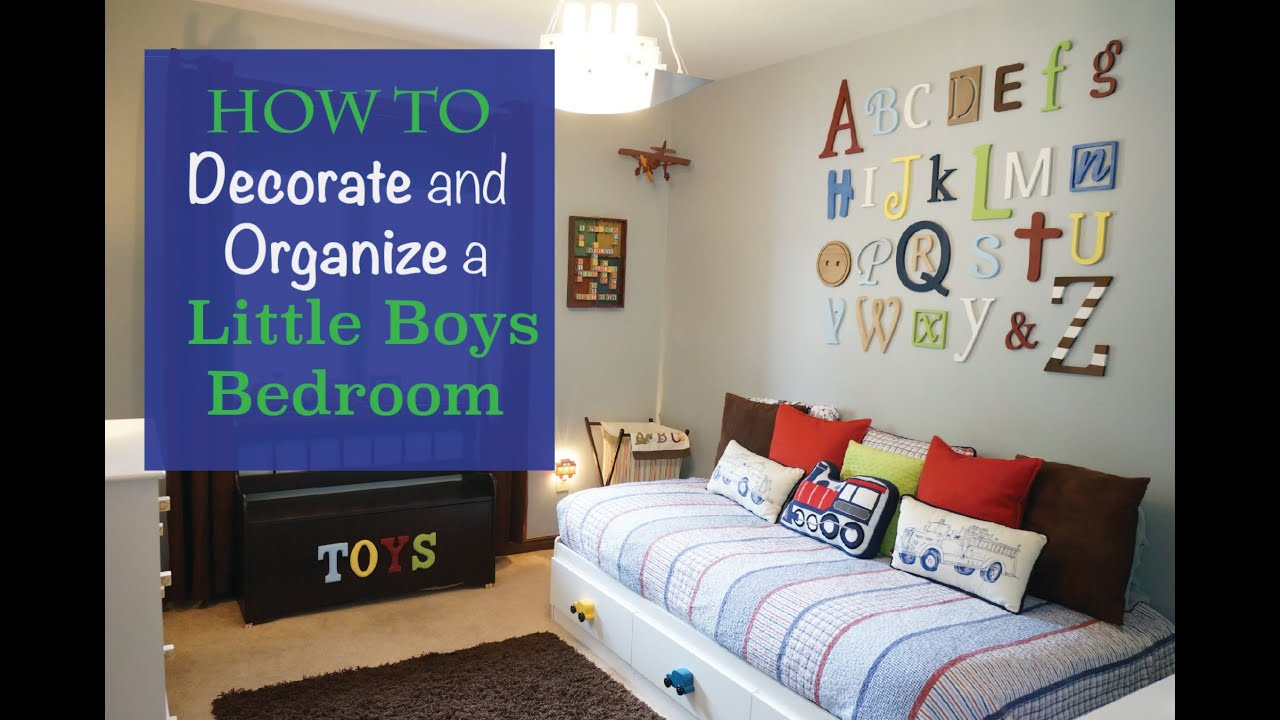 Decorate and organize a little boys bedroom - YouTube