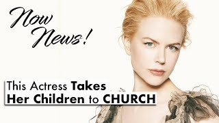NOW NEWS! This Actress is Raising Her Kids in the Church!