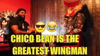 Chico Bean Is The Greatest Wingman! W/ DC Young Fly Karlous Miller Laila Odom and Navv Greene